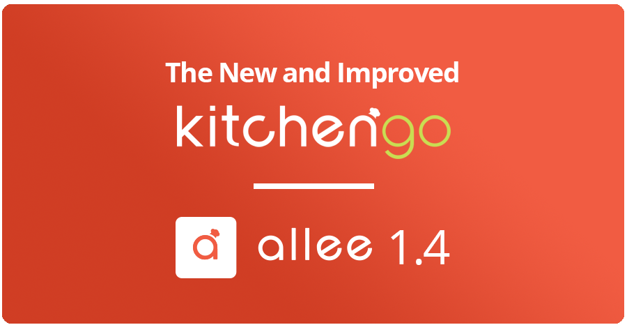Meet the New and Improved KitchenGo Allee 1.4