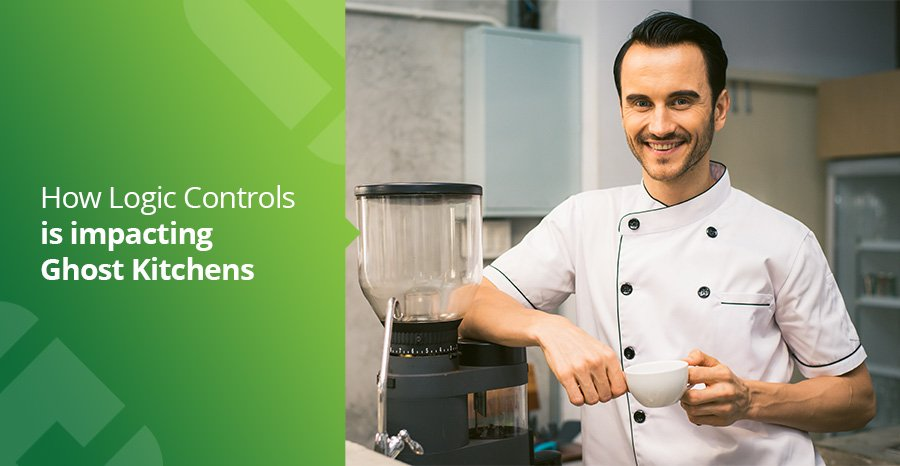 How Logic Controls Solutions is Impacting Ghost Kitchens