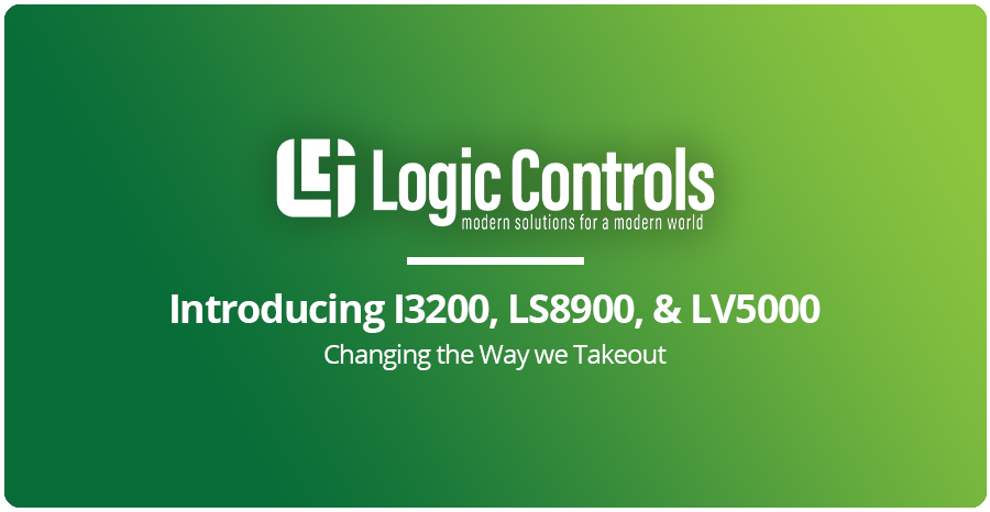 Introducing I3200, LS8900, & LV5000: Changing the Way we Takeout