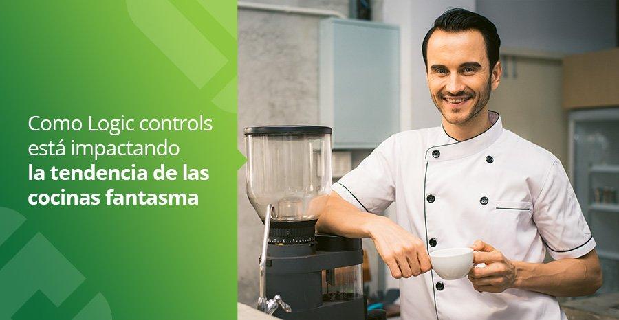 Cómo las Soluciones de cocina de Logic Controls estan impactando las cocinas fantasma